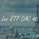 Quel ETF pour le CAC 40 ?